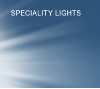 Speciality Lights and Lighting Décor